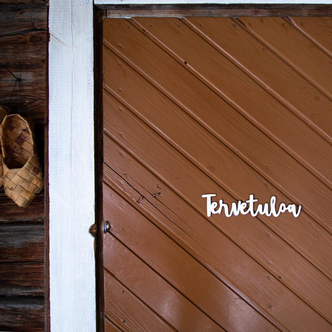 Puine Piela ovikyltti tervetuloa valkoinen ruskeassa ovessa